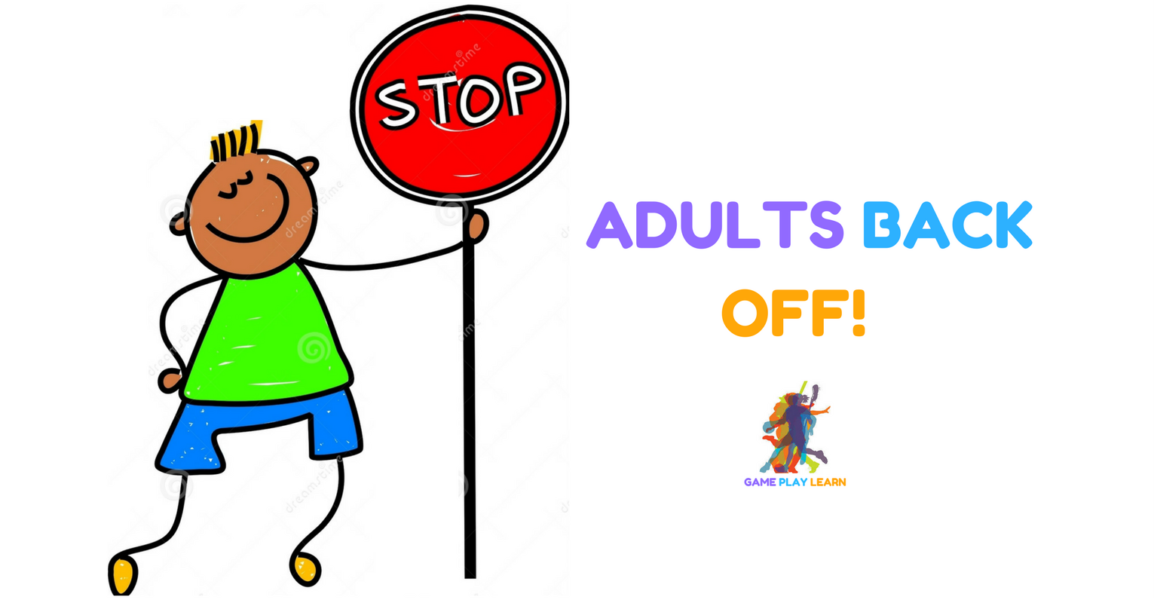 Adults Back Off!